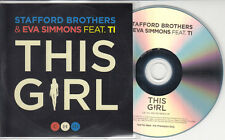STAFFORD BROTHERS & EVA SIMMONS ft TI This Girl 2014 UK 6-track promo test CD
