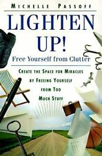 Lighten Up!: Free Yourself from Clutter