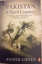 Pakistan: A Hard Country by Anatol Lieven Paperback Book (English)