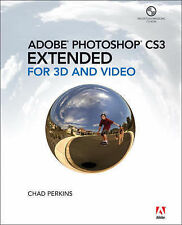 USED (GD) Adobe Photoshop CS3 Extended for 3D and Video by Chad Perkins