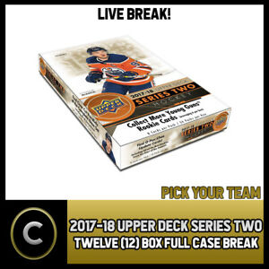 2017-18 UPPER DECK SERIES 2 - 12 BOX FULL CASE BREAK #H257 - PICK YOUR TEAM -