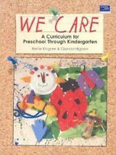 We Care: A Curriculum for Preschool Through Kindergarten, Grades PreK-K: Teacher