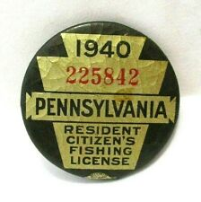 1940 PA Pennsylvania Resident Fishing License Pinback Button