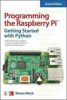Programming the Raspberry Pi : Getting Started With Python, Paperback by Monk...