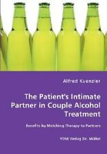 The Patient's Intimate Partner in Couple Alcohol Treatment - Benefits by...