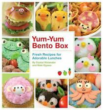 Yum-Yum Bento Box: Fresh Recipes for Adorable Lunches, Maki Ogawa, Crystal Watan