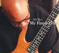 My Finest Hour; Ali Bey 2015 CD, Jazz Bass Guitar, Larry Andrews, Timothy Omar S