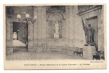 saint-denis , maison d'éducation de la légion d'honneur ,le vestibule