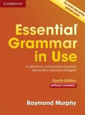 Essential Grammar In Use Without Answers: By Raymond Murphy