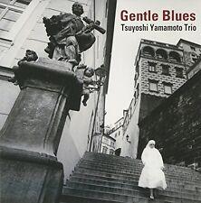Gentle Blues TSUYOSHI TRIO YAMAMOTO CD