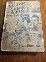 The Sugar Creek Gang Goes Camping by Paul Hutchens, 1942,  HC/DJ, Very Good