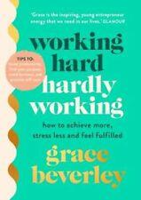 6. Working Hard, Hardly Working