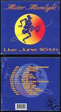 """MISTER MOONLIGHT """"Live June 16th"""" (CD Digipack)1999 NEW"""