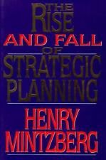 NEW - Rise and Fall of Strategic Planning by Mintzberg, Henry