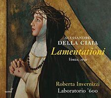 Roberta Invernizzi - Alessandro Della Ciaia Lamentationi  Venice 1650 [CD]