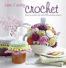 Cute & Easy Crochet: Learn to Crochet with These 35 Adorable Projects-Nicki Tren