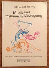 Musik und rhythmische Bewegung Rhytmische Gymnastik - Jost Caretta 1991