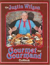 The Justin Wilson Gourmet and Gourmand Cookbook by Wilson, Justin