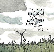 DARREN HAYMAN - THANKFUL VILLAGES: VOLUME 2 - NEW CD ALBUM