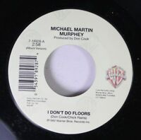 Country 45 Michael Martin Murphey - I Don'T Do Floors / I'M Gonna Miss You, Girl