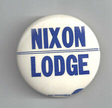 """UNUSUAL 1960 NIXON & LODGE 2 1/8"""" CELLO CAMPAIGN BUTTON"""