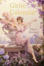 The Lillian Trilogy: Girlie Calendar by Mary Meriam (2014, Paperback)