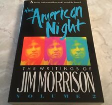 The American Night The Writings of Jim Morrison Vol 2 Paperback By Jim Morrison