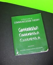 First Look at COMMUNICATION THEORY Conversations Communication Theorists, 9th Ed