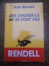 Ruth Rendell: Ces choses-là ne se font pas/ Le Masque N°1582, 1986