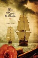 Love among the Rabble by Lauren Laviolette (2012, Paperback)