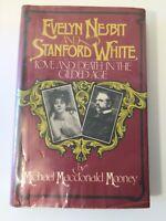 Evelyn Nesbit Stanford White – Gilded Age, Michael Mooney HC/DJ 1st Edition 1976