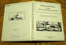 King Ubelaker LIVING & DYING 17TH CENTURY PATUXENT FRONTIER Colonial Archaeology