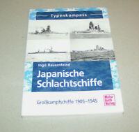 Typenkompass - Japanische Schlachtschiffe - Großkampfschiffe 1905 bis 1945