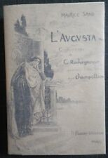 Maurice SAND L'Augusta Ill. Georges ROCHEGROSSE 1/250 vélin d'Arches 1900 Floury