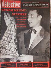 Détective (11 nov 1960) Stavisky - Les monstres du Chateau-Branlant