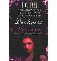 Darkness Divine: WITH Divine Beginnings AND The Amazon's Curse AND Voodoo AND...