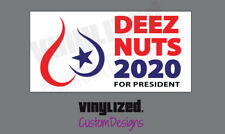 Deez Nuts 2020 President Campaign Funny Decal Sticker Bumper Make America Again