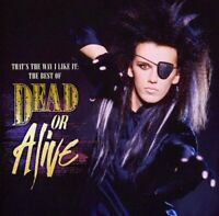 Dead Or Alive - That's The Way I Like It: The (NEW CD)