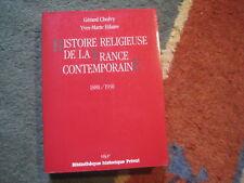 G.CHOLVY/Y.-M HILAIRE:histoire religieuse de la France contempraine** 1880-1930
