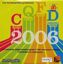 Compilation CD CQFD 2006 (Les Inrockuptibles Présentent Ceux Qu'il Faut...