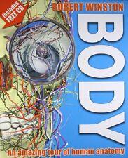 Body: An amazing tour of human anatomy,Richard Walker, Robert Winston
