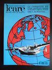 """Revue """"Icare - 4 tomes n°155, 157, 159, 161 - La conquête de l'atlantique nord"""""""