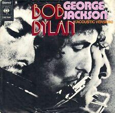 "7"" Bob Dylan – George Jackson (Big Band Vers.) / (Accoustic Vers.) // Dutch 1971"