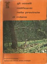 Gli Uccelli nidificanti nella Provincia di Milano