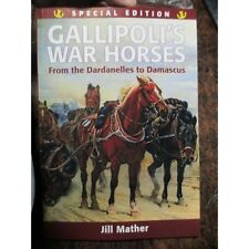 Gallipoli War Horses True Australian Stories WW1