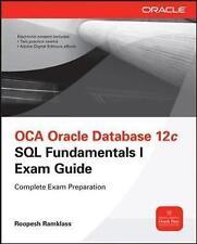 OCA Oracle Database 12c SQL Fundamentals I Exam Guide Exam 1Z0061 by Ramklass Ro
