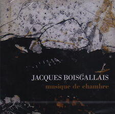 Jacques Boisgallais: Musique de Chambre (CD, Le Chant du Monde) Syntonia/Sealed!