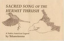 Sacred Song of the Hermit Thrush: A Native American Legend (Paperback or Softbac
