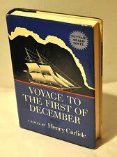 Henry Carlisle~Voyage To The First of December~SIGNED~1st Edition/1st Printng HC
