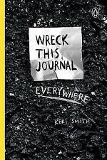 Wreck This Journal Everywhere by Keri Smith (P.D.F)